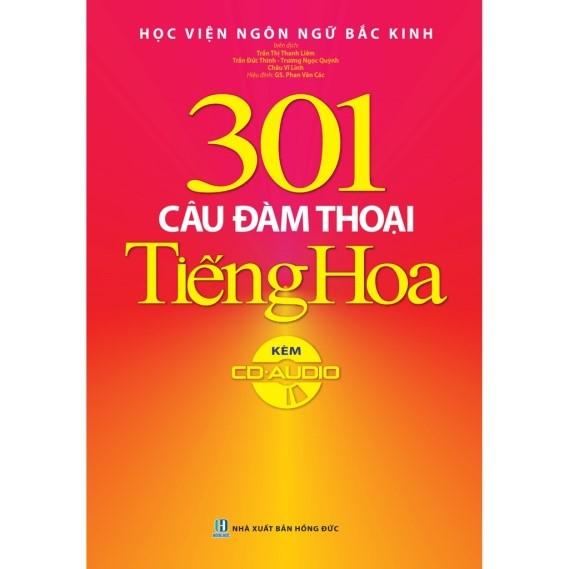 Giáo trình 301 câu đàm thoại Tiếng Hoa